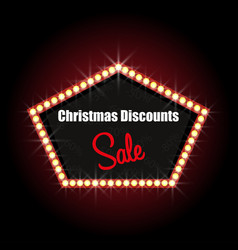 christmas discounts illuminated sign with text vector image
