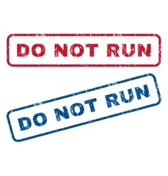 Do Not Run Rubber Stamps vector image