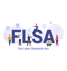 Flsa fair labor standards act concept with big vector