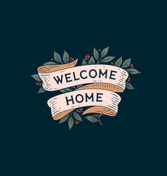 Welcome home retro greeting card vector