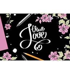 lettering with true love vector image