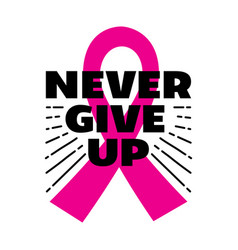 breast cancer quote and saying vector image