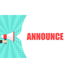 Male hand holding megaphone with announce speech vector