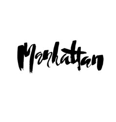 Manhattan lettering hand drawn modern dry brush vector