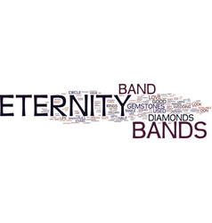 Eternity bands do last forever text background vector