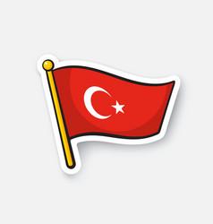 sticker flag turkey on flagstaff vector image