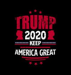 Trump 2020 keep america great vector