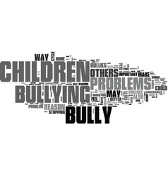 Why do children bully text word cloud concept vector