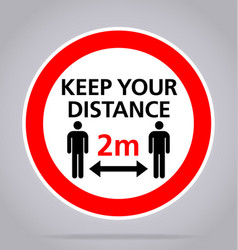 keep your distance 2m sign covid19 vector image
