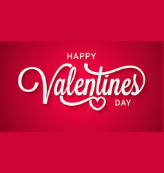 valentines day lettering happy valentine sing red vector image