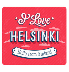 vintage greeting card from helsinki vector image vector image