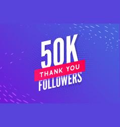 50000 followers greeting social card thank vector image