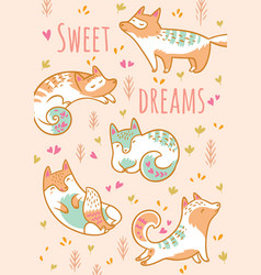 Cartoon foxes or cats with text sweet dreams vector