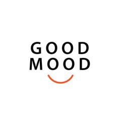 Good mood template design vector