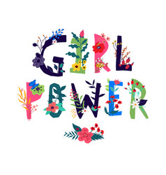 inscription girl power surrounded flowers in vector image