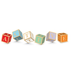 Word ACTIVE written with alphabet blocks vector image