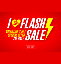 i love flash sale valentines day banner template vector image