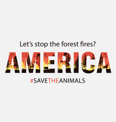 Banner lets stop wildfires fires in america vector