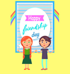 Happy friends day poster with childen girl and boy vector