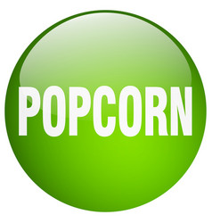 Popcorn green round gel isolated push button vector