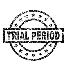Scratched textured trial period stamp seal vector