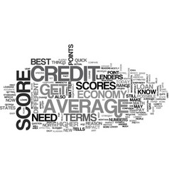 average credit scores how do you compare text vector image