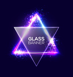 David star neon sign triangle banner with glass vector