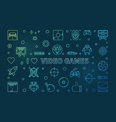 I love video games colorful linear banner vector