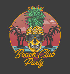 Beach club party skull pineapple vector