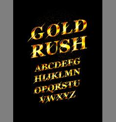 gold rush font vector image