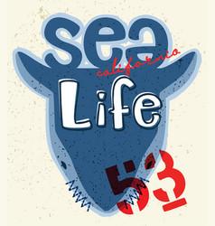 Sea life typography slogan with shark vector