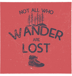 Vintage hand drawn t shirt design wanderlust vector