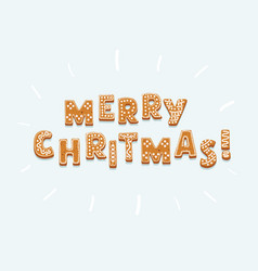 gingerbread inscription merry christmas on white vector image