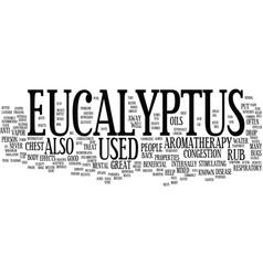 Eucalyptus text background word cloud concept vector
