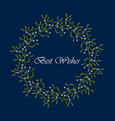 christmas mistletoe wreath with leaves and berries vector image