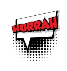 Comic text hurrah sound effects pop art vector image