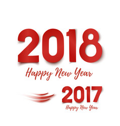 happy new year 2017- 2018 greeting card template vector image
