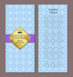 luxury choice premium quality seal certificate vector image