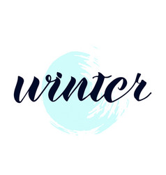 Quote about winter winter lettering vector