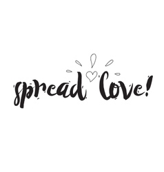 Spread love Greeting card with calligraphy Hand vector