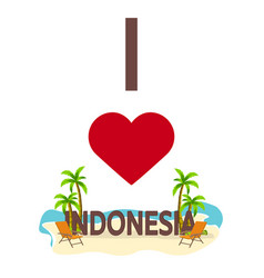 i love indonesia travel palm summer lounge vector image