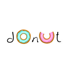 donut poster hand lettering design vector image