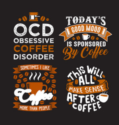 Funny coffee quote and saying 100 best for graphic vector