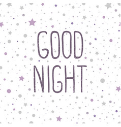 good night hand drawn vector image