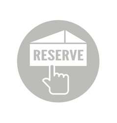 Icon design for reservation is on white background vector