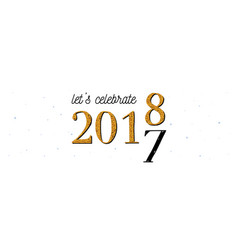 2018 celebration banner gold 2017 numbers vector