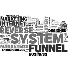Why do marketers love the reverse funnel system vector