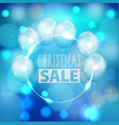 bokeh pattern christmas sale text air balloons vector image
