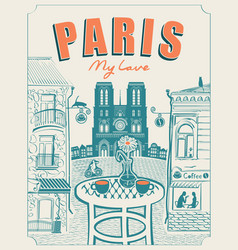 parisian street cafe with view notre dame vector image