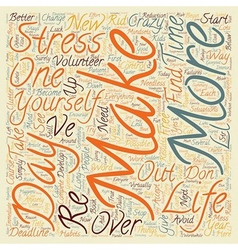Start The New Year Stress Free text background vector